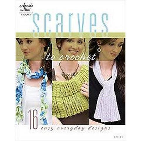 Scarves to Crochet (Paperback)