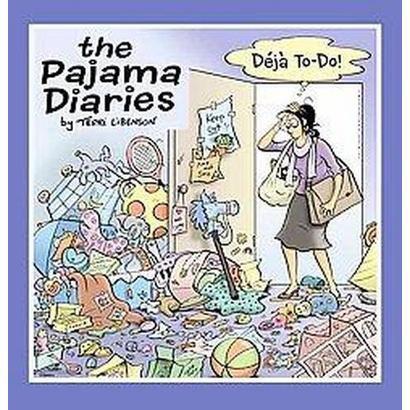 The Pajama Diaries (Paperback)