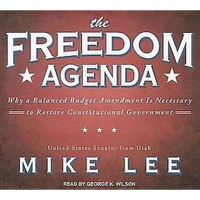 The Freedom Agenda (Unabridged) (Compact Disc)