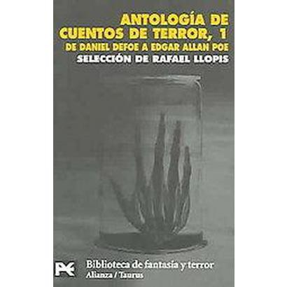 Antologia De Cuentos De Terror, 1 / Anthology of Horror Stories, 1 (1) (Translation) (Paperback)