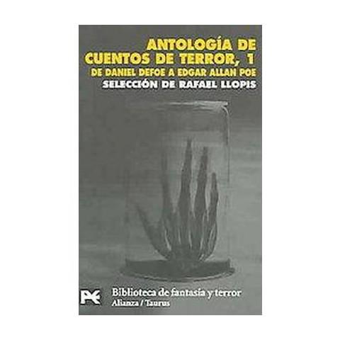 Antologia De Cuentos De Terror, 1 / Anthology of Horror Stories, 1 (1) (Translation) (Paperback)