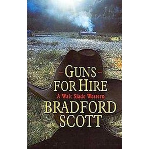 Guns for Hire (Large Print) (Paperback)