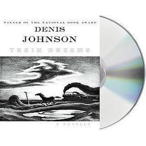Train Dreams (Unabridged) (Compact Disc)