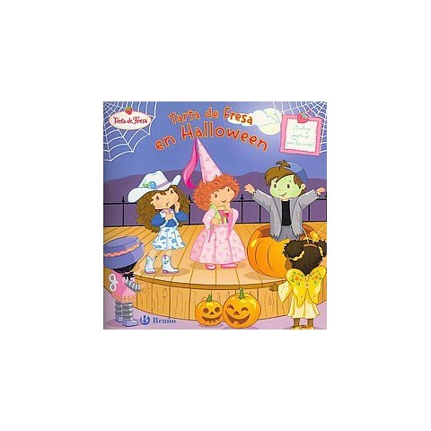 Tarta de Fresa en Halloween / Strawberry Shortcake and the Halloween Play (Translation) (Paperback)