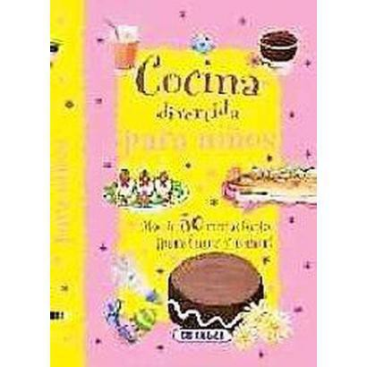 Cocina divertida para ninos / Fun Cuisine for Kids (Hardcover)