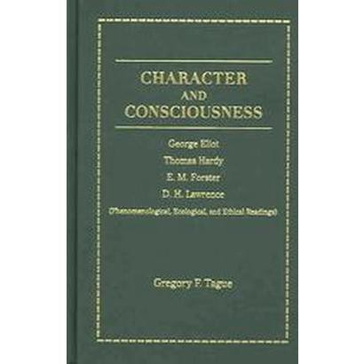 Character And Consciousness (Hardcover)