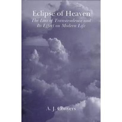 The Eclipse of Heaven (Paperback)