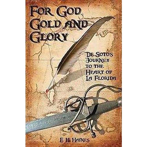 For God, Gold and Glory (Hardcover)