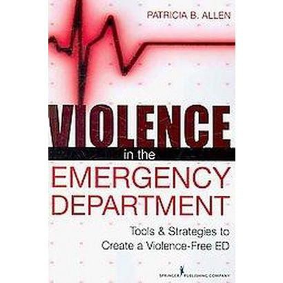 Violence in the Emergency Department (Paperback)