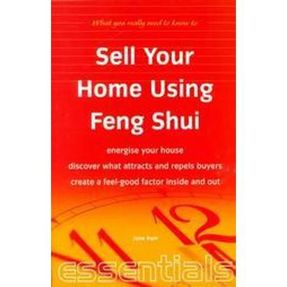 Sell Your Home Using Feng Shui (Paperback)