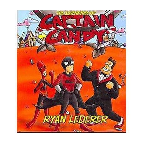 The Adventures of Captain Candy (Hardcover)