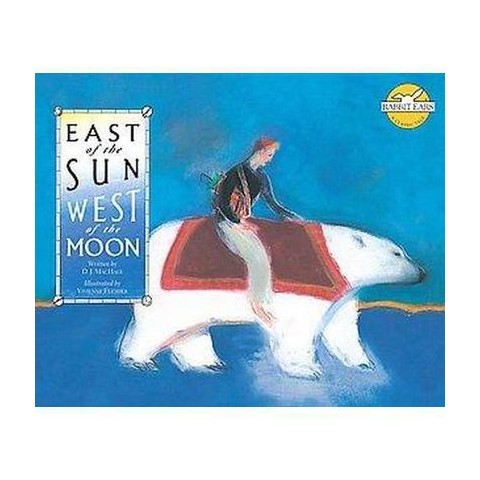 East of the Sun, West of the Moon (Hardcover)