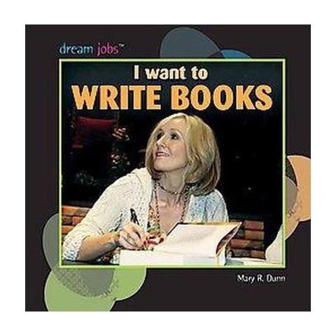 I Want to Write Books (Hardcover)