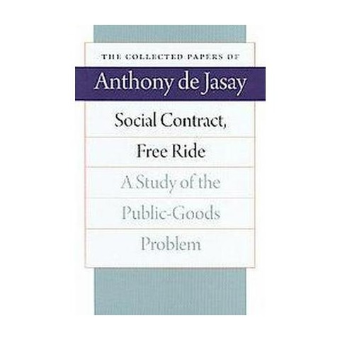 Social Contract, Free Ride (New) (Paperback)
