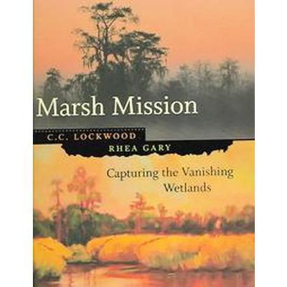 Marsh Mission (Hardcover)