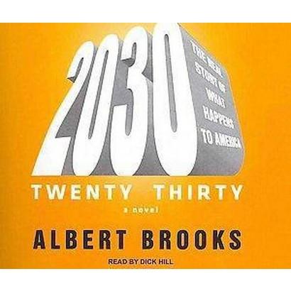 2030 (Unabridged) (Compact Disc)