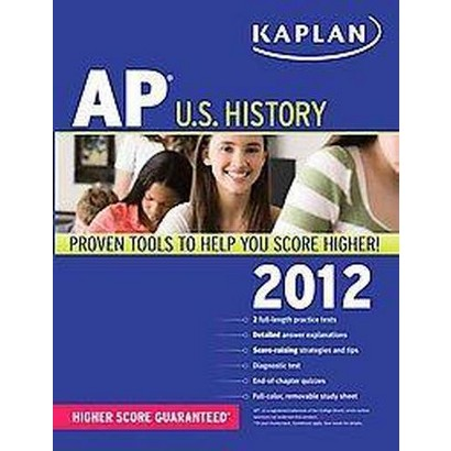 Kaplan Ap U.s. History 2012 (Paperback)
