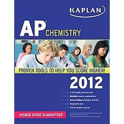 Kaplan Ap Chemistry 2012 (Paperback)