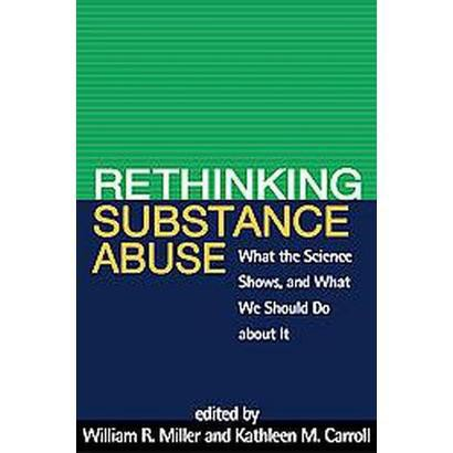 Rethinking Substance Abuse (Hardcover)