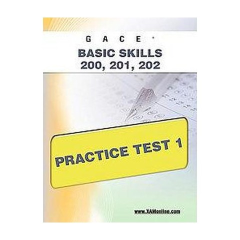 Gace Basic Skills 200, 201, 202 (Paperback)