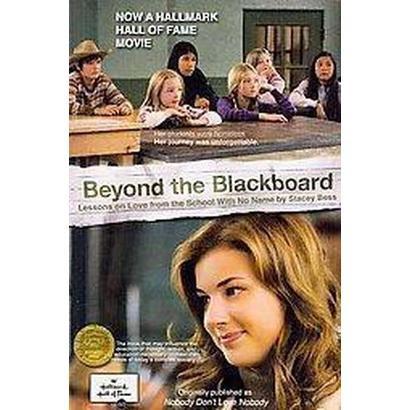 Beyond the Blackboard (Paperback)