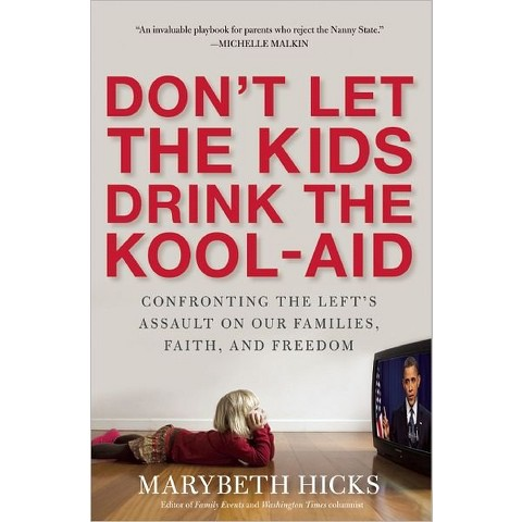 Don't Let the Kids Drink the Kool-Aid (Hardcover)