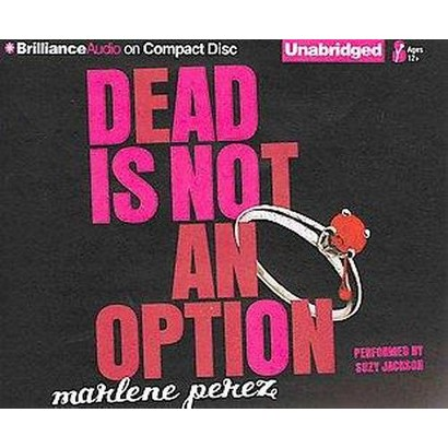 Dead Is Not an Option (Unabridged) (Compact Disc)