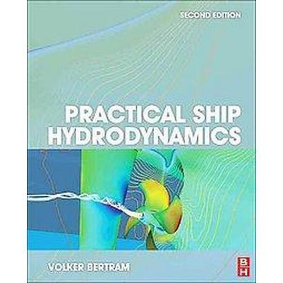 Practical Ship Hydrodynamics (Paperback)
