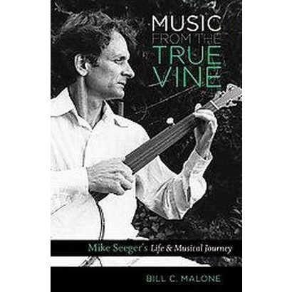 Music from the True Vine (Hardcover)