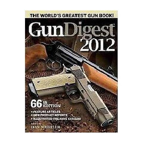 Gun Digest 2012 (Original) (Paperback)