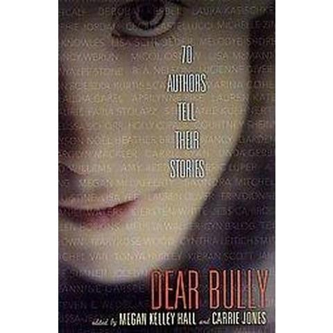 Dear Bully (Hardcover)