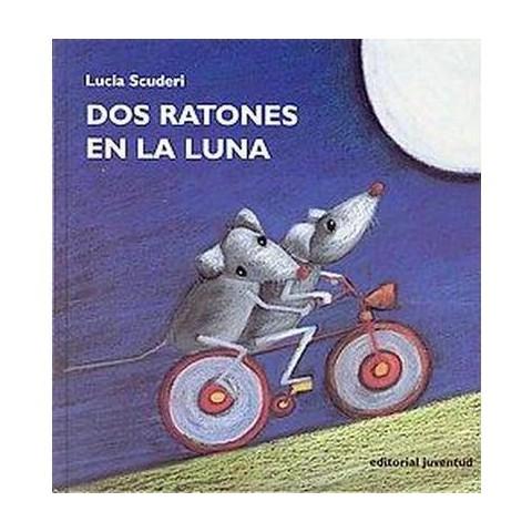 DOS Ratones En LA Luna (Hardcover)