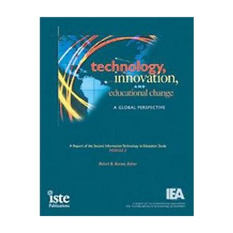Technology, Innovation, and Educational Change (Paperback)