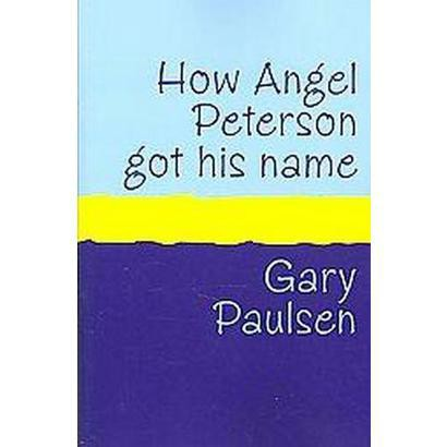 How Angel Peterson Got His Name (Large Print) (Paperback)