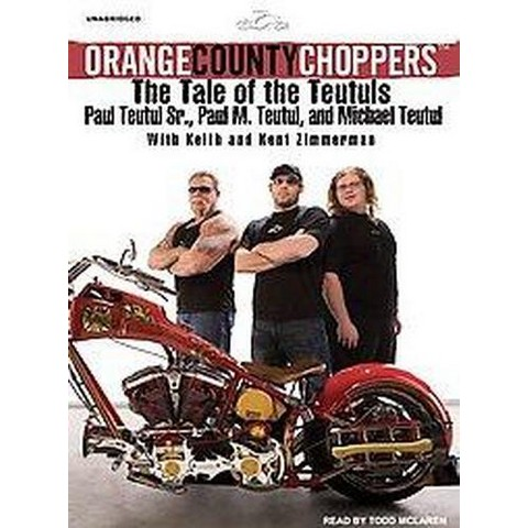 Orange County Choppers (Unabridged) (Compact Disc)