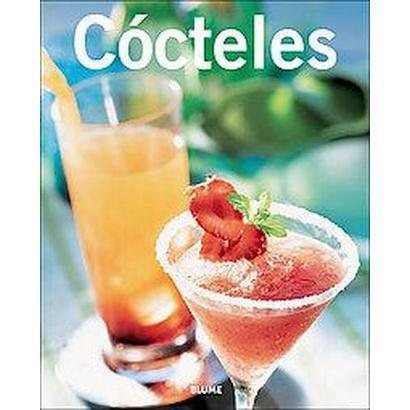 Cocteles/ Cocktails (Paperback)