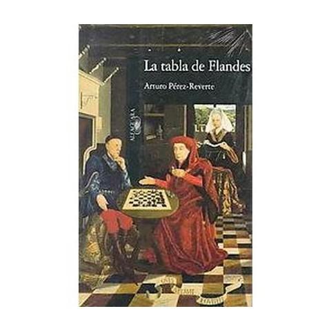 La tabla de Flandes/ The Flanders Panel (Paperback)