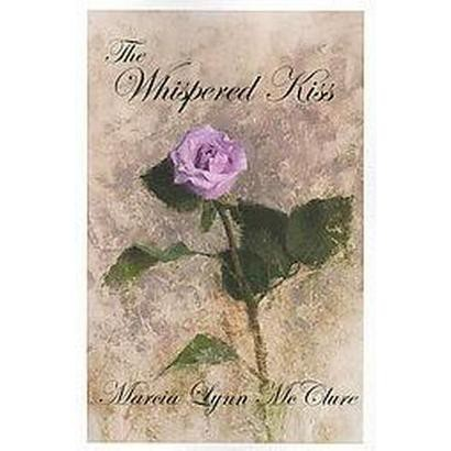 The Whispered Kiss (Paperback)
