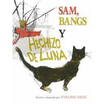 Sam Bangs Y Hechizo De Luna/Sam, Bangs and Moonshine (Reprint) (Hardcover)