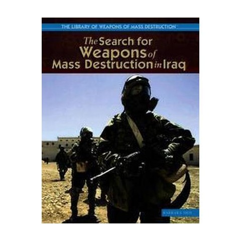 The Search for Weapons Of Mass Destruction in Iraq (Hardcover)