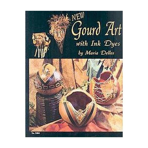 New Gourd Art with Ink Dyes (Paperback)
