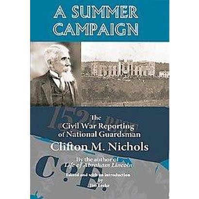 A Summer Campaign (Paperback)
