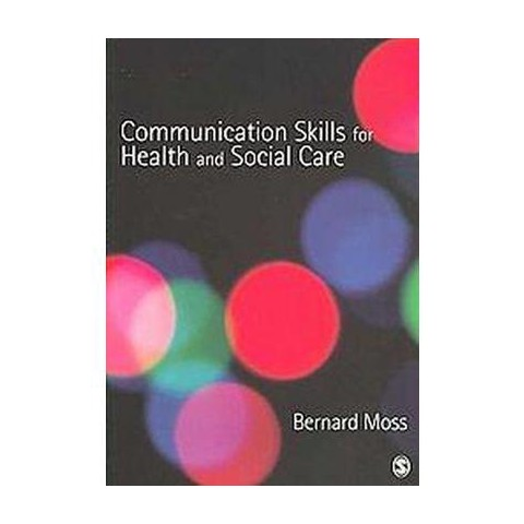 Communication Skills for Health and Social Care (Paperback)