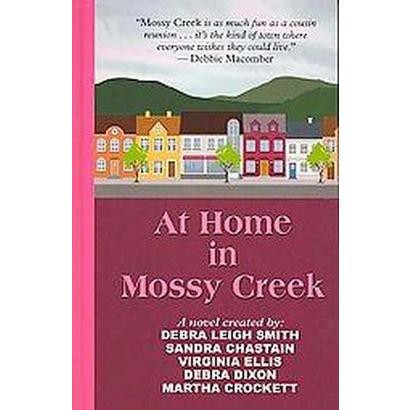 At Home in Mossy Creek (Large Print) (Hardcover)