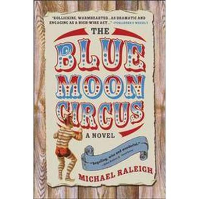 The Blue Moon Circus (Reprint) (Paperback)