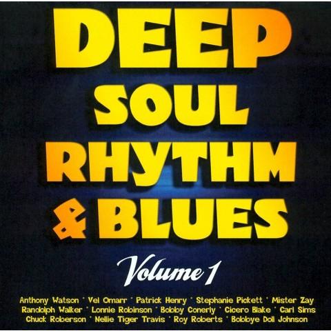 Deep Soul, Rhythm and Blues, Vol. 1