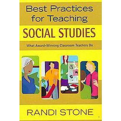 Best Practices for Teaching Social Studies (Paperback)