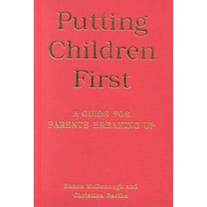 Putting Children First: (Hardcover)