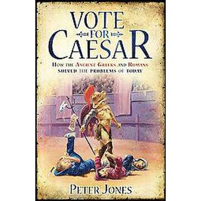 Vote for Caesar (Hardcover)