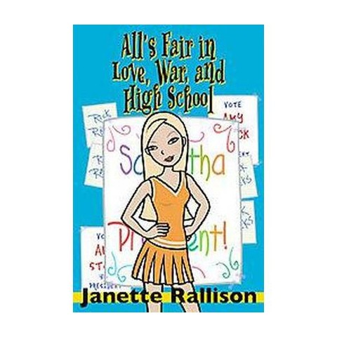 All's Fair in Love, War, And High School (Reprint) (Paperback)